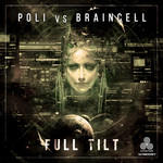 POLI/BRAINCELL - Full Tilt (Front Cover)