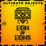 ULTIMATE REJECTS - Don Of Dons (Front Cover)