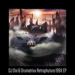 Retrophuture 199X EP