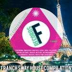 Franch Sway House Compilation (unmixed tracks)