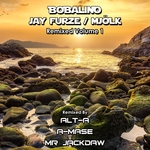 Bobalino Jay Furze Mjolk (Remixed) Vol 1