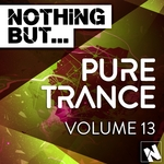 Nothing But... Pure Trance Vol 13