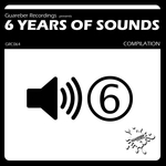 Guareber Recordings 6 Years Of Sounds Compilation