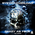 Crazy As Fuck