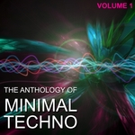 Anthology Of Minimal Techno Vol 1