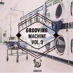 Grooving Machine Vol 9