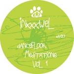 Dancefloor Meditations Vol 1
