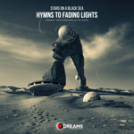 STARS ON A BLACK SEA - Hymns To Fading Lights (Front Cover)