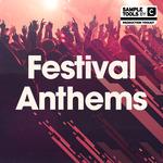 Festival Anthems (Sample Pack WAV/MIDI/Synth presets)