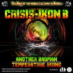 Another Badman/Temperature Rising