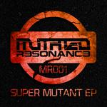 Super Mutant EP