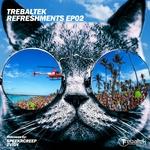 Refreshments EP 02