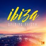 Ibiza Opening Fiesta 2016 (unmixed tracks)