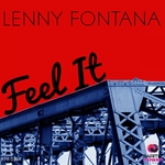 LENNY FONTANA - Feel It (The Remixes) (Front Cover)