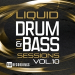 Liquid Drum & Bass Sessions Vol 10