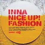 Inna Nice Up! Fashion