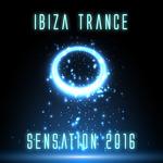Ibiza Trance Sensation 2016