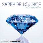 SCHWARZ & FUNK - Sapphire Lounge (Front Cover)