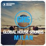 Global House Sounds (Milan)
