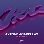 Axtone Acapellas Vol 3