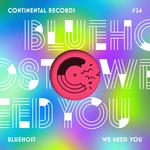 We Need You EP