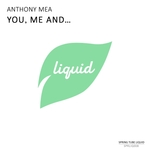 ANTHONY MEA - You, Me & (Front Cover)