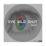 Eye Wild Shut
