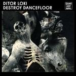 Destroy Dancefloor