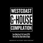 Westcoast G-House Compilation (Explicit) (feat Baby Eazy-E)