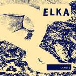 ELKA - Chants (Front Cover)