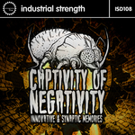 INNOVATIVE/SYNAPTIC MEMORIES - Captivity Of Negativity (Front Cover)