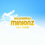 BUL!M!ATRON - Minionz (Front Cover)