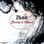 Smoke & Break