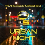 FRANCESCO MESSINEO - Urban Night (Front Cover)