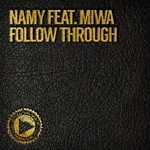 NAMY feat MIWA - Follow Through (Front Cover)