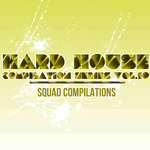 Hard House Compilation Series Vol 10