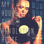 My House The Revolution House