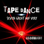 Tape Dance Seven Great Mix Very