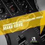 Make Love (feat Carolina Frozza)