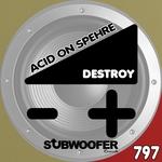 Acid On Spehre