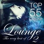 Lounge Top 55 Deluxe/The Very Best Of Vol 2 (Deluxe/The Original)