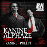 KANINE/ALPHAZE - Shoot Out/Pull It (Front Cover)