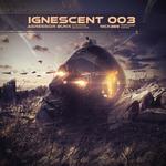 Ignescent 003