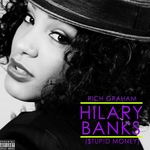 Hilary Banks (Stupid Money) (Explicit)