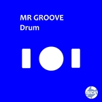 MR GROOVE - Drum (Front Cover)