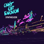 Can't Get Enough Synthesizer