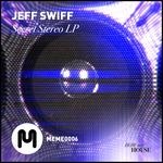 JEFF SWIFF - Secret Stereo (Front Cover)