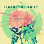 Freedom House EP