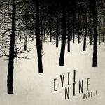 EVIL NINE - Mortal (Front Cover)