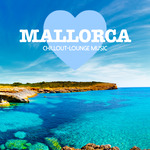 Mallorca Chillout Lounge Music (200 Songs)